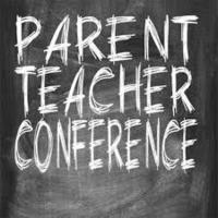 Reminder - Parent Teacher Conferences